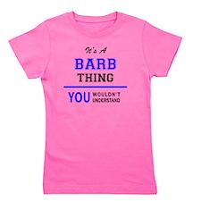 Unique Barb Girl's Tee