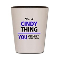 Unique Cindy Shot Glass
