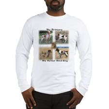 The Brittany The Better Bird Dog Long Sleeve T-