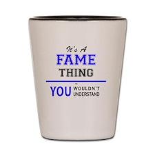Cute Fame Shot Glass