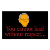 You cannot lead w/o respect Rectangle Decal