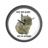 Only Bad People Test on Animals Wall Clock