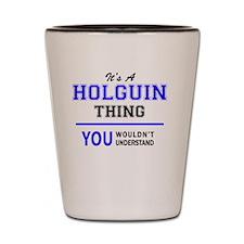 Cute Holguin Shot Glass