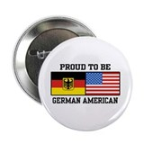 Proud To Be German American Button