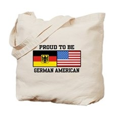 Proud To Be German American Tote Bag