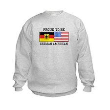 Proud To Be German American Sweatshirt