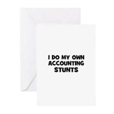 I Do My Own accounting Stunts Greeting Cards (Pack