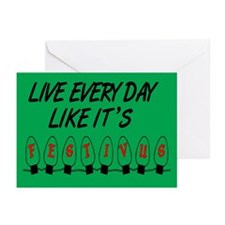 Live Every Day Like It's Festivus Cards (Pk of 10)