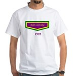 1995 Born on Date White T-Shirt