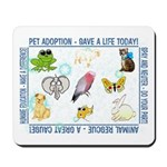 """Animal welfare slogans"" Mousepad"