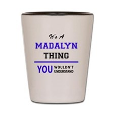 Cute Madalyn Shot Glass