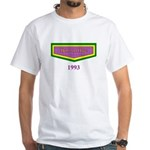 1993 Born on Date White T-Shirt