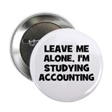 "Leave Me Alone, I'm Studying 2.25"" Button (10 pac"