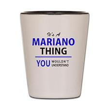 Cute Mariano Shot Glass