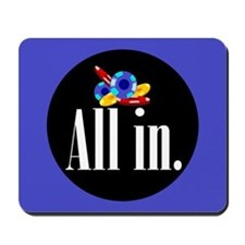 """All in."" Mousepad"