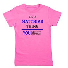 Cute Matthias Girl's Tee