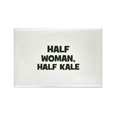 half woman, half kale Rectangle Magnet