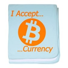 Type 2 I Accept Bitcoin Currency baby blanket
