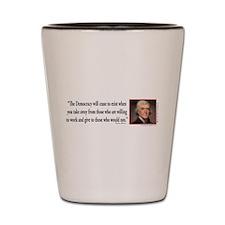 Thomas Jefferson on Democracy Shot Glass