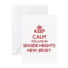 Keep calm you live in Seaside Heigh Greeting Cards