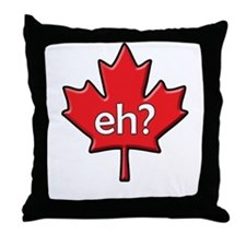 Canada, eh? Throw Pillow