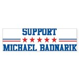 Support MICHAEL BADNARIK Bumper Bumper Sticker