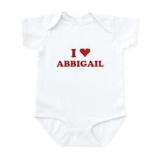 I LOVE ABBIGAIL Infant Bodysuit