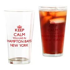 Keep calm you live in Hampton Bays Drinking Glass