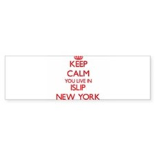 Keep calm you live in Islip New Yor Bumper Bumper Sticker