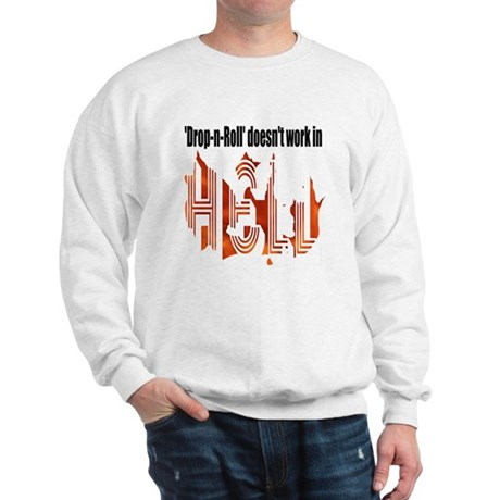 Drop N Roll Sweatshirt