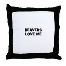 beavers love me Throw Pillow