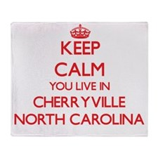 Keep calm you live in Cherryville No Throw Blanket