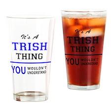 Unique Trish Drinking Glass