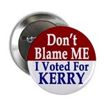 Don't Blame Me! Button (100 pack)