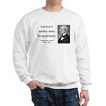 Ralph Waldo Emerson 31 Sweatshirt
