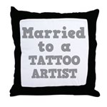 Married to a Tattoo Artist Throw Pillow