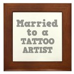 Married to a Tattoo Artist Framed Tile