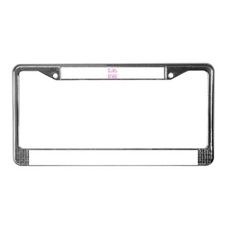 Lil Sis License Plate Frame