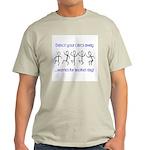Dance your cares away Light T-Shirt