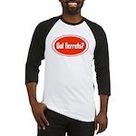 Got Ferrets? Baseball Jersey