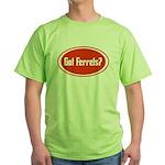 Got Ferrets? Green T-Shirt