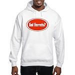 Got Ferrets? Hooded Sweatshirt