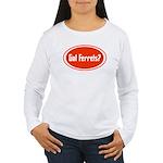 Got Ferrets? Women's Long Sleeve T-Shirt