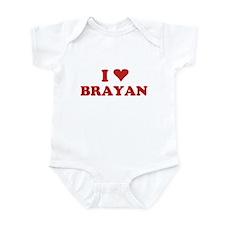I LOVE BRAYAN Infant Bodysuit