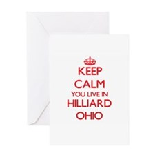 Keep calm you live in Hilliard Ohio Greeting Cards