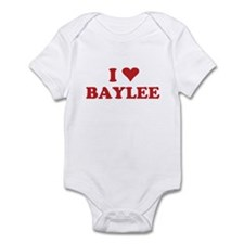 I LOVE BAYLEE Infant Bodysuit