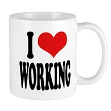 I Love Working Mug