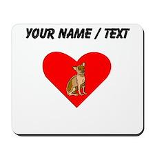 Custom Chihuahua Heart Mousepad
