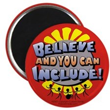 "Belive and You Can Include 2.25"" Magnet (100 pack)"