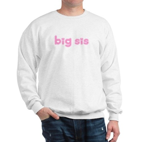 Big Sis Sweatshirt